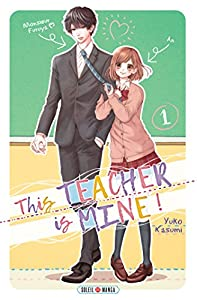 This Teacher is Mine! Edition simple Tome 1