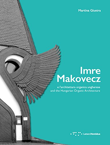 Imre Makovecz e l'architettura organica ungherese. Ediz. italiana e inglese - Singole Organico