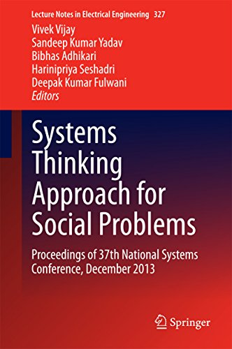 Systems Thinking Approach for Social Problems: Proceedings of 37th National Systems Conference, December 2013 (Lecture Notes in Electrical Engineering)