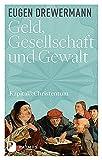 Kapital & Christentum: Geld, Gesellschaft und Gewalt - Kapital und Christentum (Band 1) - Eugen Drewermann