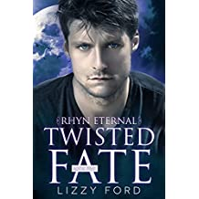 Twisted Fate (Rhyn Eternal Book 5) (English Edition)