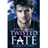 Twisted Fate (Rhyn Eternal Book 5)