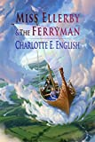 Miss Ellerby and the Ferryman (Tales of Aylfenhame Book 2)