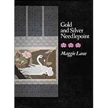 Gold and Silver Needlepoint by Maggie Lane (1983-03-23)