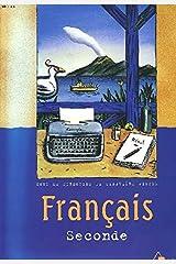 Français Seconde : Livre du professeur Broché