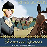 Heirs and Graces: A Royal Spyness Mystery, Book 7