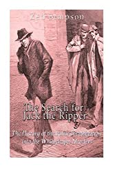 The Search for Jack the Ripper: The History of the Police Investigation into the Whitechapel Murders by Zed Simpson (2016-04-27)