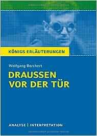 Der tur  Draußen vor der Tür von Wolfgang Borchert: Textanalyse und ...