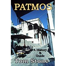 PATMOS: A History & Guide and A Companion to The Summer of My Greek Taverna 3rd Edition (English Edition)