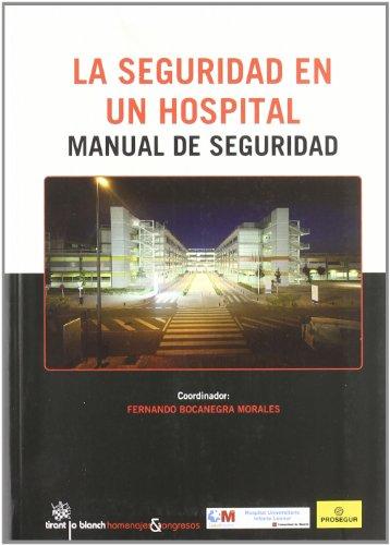 La Seguridad en un hospital Manual de seguridad