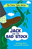 Jack and the Bad Stock (The Fancy Tales Book 3)