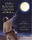 One Round Moon and a Star for Me by Ingrid Mennen (2004-10-01)