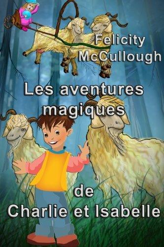 Les aventures magiques de Charlie et Isabelle