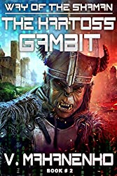 The Kartoss Gambit (The Way of the Shaman #2) - Vasily Mahanenko