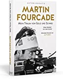 Martin Fourcade: Mein Traum von Gold und Schnee - Martin Fourcade