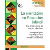 La orientación en Educación Infantil: Una alianza entre los agentes educativos (Psicología)
