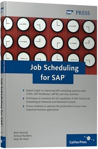 Job Scheduling for SAP by Kees Verruijt (2006-08-28) par Kees Verruijt;Arnoud Roebers;Anjo de Heus