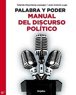 Palabra y poder: Manual del discurso político eBook: Yolanda ...