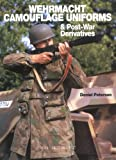 Wehrmacht Camouflage Uniforms: And Post-War Derivatives (Europa Militaria)