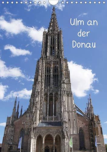 Ulm an der Donau (Wandkalender 2020 DIN A4 hoch)