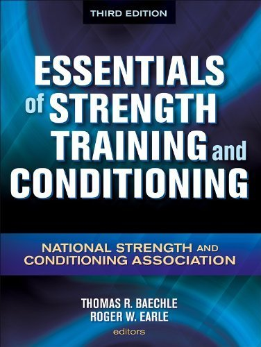 Essentials of Strength Training and Conditioning - 3rd Edition by National Strength and Conditioning Association (2008) Hardcover
