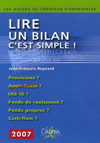 Lire un bilan, c'est simple ! par Jean-François Regnard