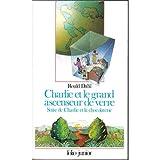Charlie et le grand ascenseur de verre - Gallimard Jeunesse - 24/11/1978