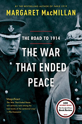 The War That Ended Peace: The Road to 1914 por Margaret Macmillan