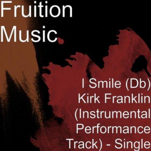 Kirk franklin i smile instrumental free download