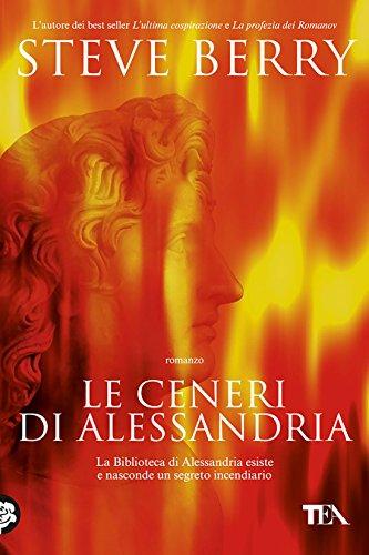 Le ceneri di Alessandria: Un'avventura di Cotton Malone (Italian Edition)