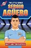Sergio Aguero: The Little Genius (Heroes)