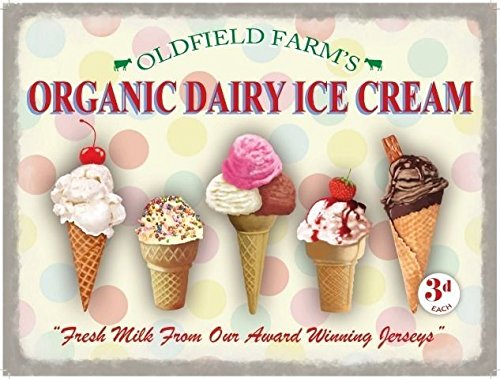OLDFIELD FARM ORGANIC DAIRY ICE CREAM Metal Enamel Advertising Sign (LARGE 400mm X 300mm) by Original Metal Sign Co