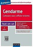 Gendarme - Concours sous-officier externe - 3e éd. - Tout-en-un - Dunod - 22/06/2016