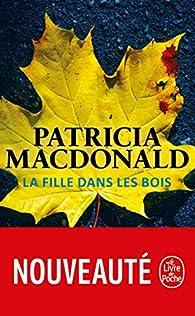 """Résultat de recherche d'images pour """"patricia macdonald la fille dans les bois"""""""