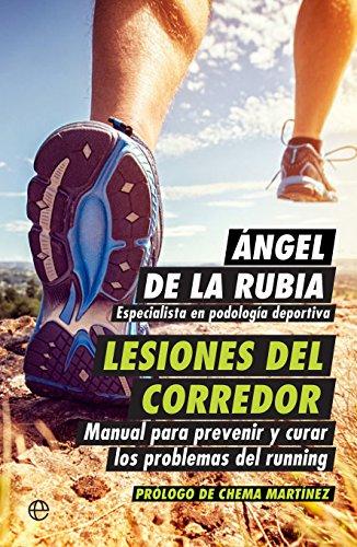 Lesiones del corredor (Psicología y salud) por Ángel de la Rubia