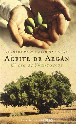 Aceite de argan (SALUD Y VIDA NATURAL) por LOURDES PRAT FERRER
