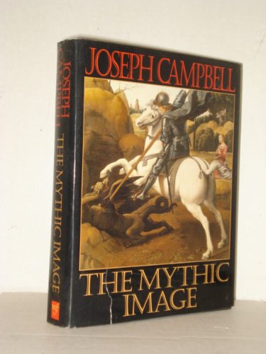 The Mythic Image por Joseph Campbell