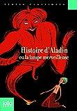 """Afficher """"Histoire d'Aladin ou La lampe merveilleuse"""""""