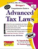 Advanced Tax Laws and Practice Old and New Syllabus Latest Edition for CS Professional By Yogendra Bangar and Vandana Bangar Applicable For June 2019 Exam