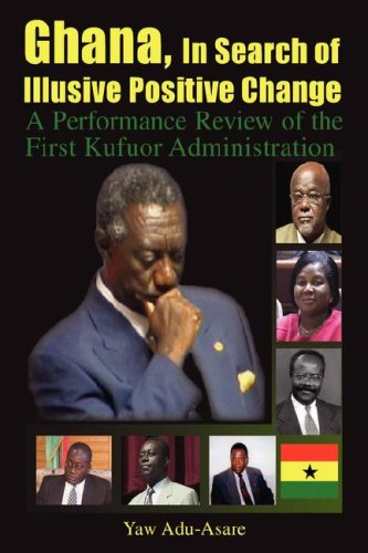 Ghana, in Search of Illusive Positive Change