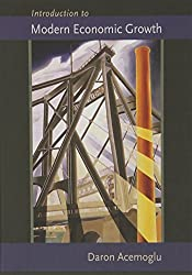 Introduction to Modern Economic Growth by Daron Acemoglu (2009-01-04)