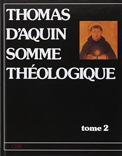 SOMME THEOLOGIQUE. Tome 2 par Thomas d'Aquin