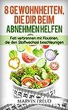 Fett am Bauch verbrennen:: 8 Gewohnheiten, die dir beim Abnehmen helfen (Diäten zum Abnehmen,...