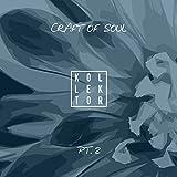 Craft of Soul, Pt. 2