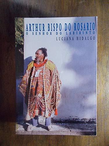 Arthur Bispo Do Rosario Cover Image