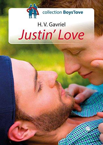 Justin' Love - romance gay par H. V. Gavriel