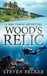 Wood's Relic (Mac Travis Adventures Book 1)