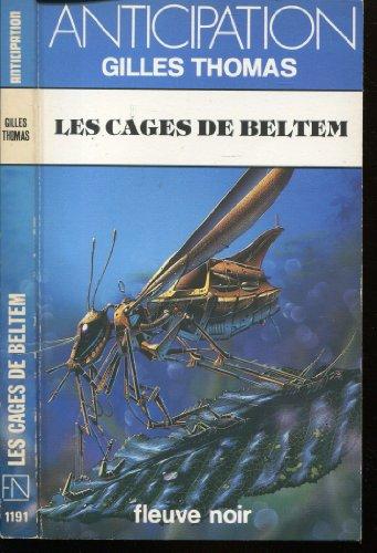 Les Cages de Beltem