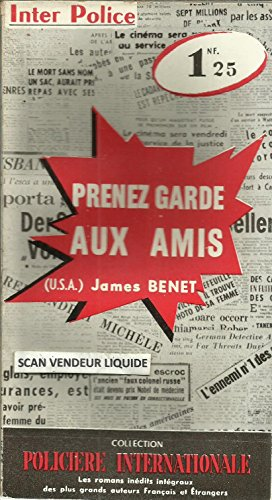Prenez garde aux amis - Collection Inter Police N° 37 (1960)