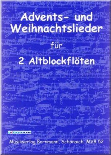 ADVENTS- und WEIHNACHTSLIEDER für 2 Altblockflöten - Altblockflöte Noten [Musiknoten]